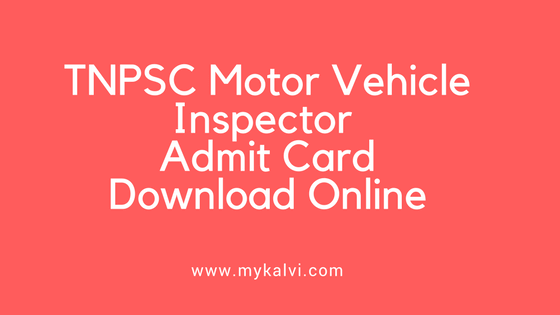 tnpsc motor vehicle inspector hall ticket download,tnpsc hall ticket,