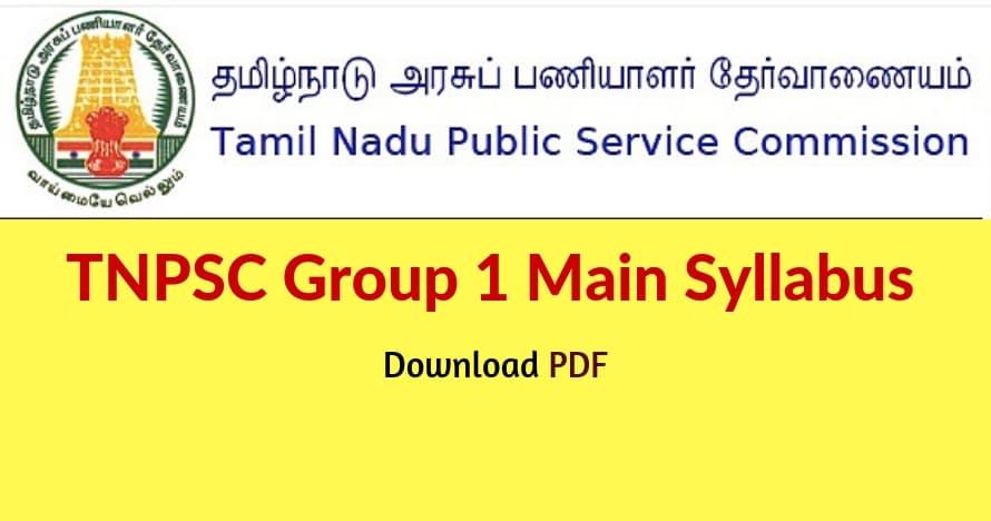 TNPSC Group 1 main exam syllabus